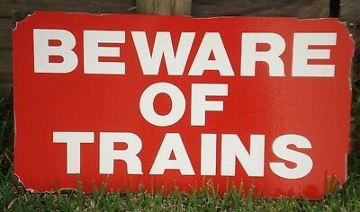 Beware Of Trains Enamel Man Cave  Sign (Made To Order)