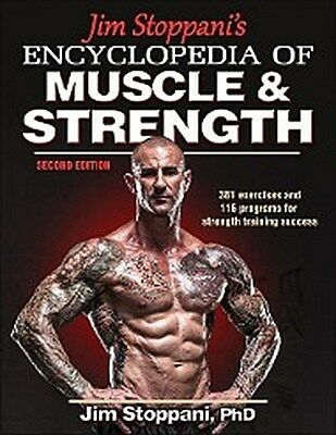 Jim Stoppani , Jim Stoppani's Encyclopedia of Muscle & Stren ... 9781450459747