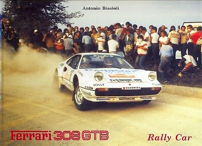 Ferrari 308GTB Rally Car - scarce limited edition book