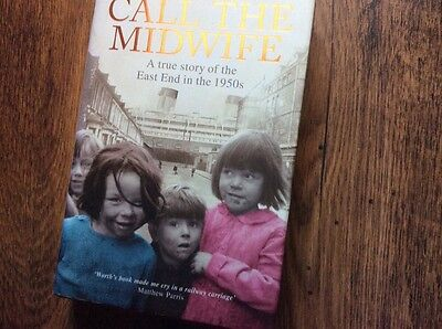 Call the Midwife Hardback Book by Jennifer Worth
