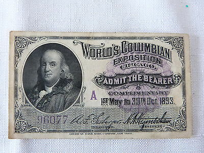 World Columbian Exposition Ben Franklin Admision Ticket A 96077