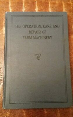 VINTAGE 1st EDITION JOHN DEERE 'THE OPERATION REPAIR AND CARE OF FARM MACHINERY'