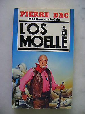 Pierre DAC - L'Os à Moelle - Presses Pocket