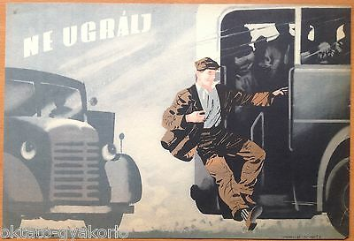 ORIGINAL 1950s HUNGARIAN BUS SAFETY POSTER # 3