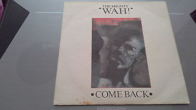 The Mighty Wah Comeback 7""