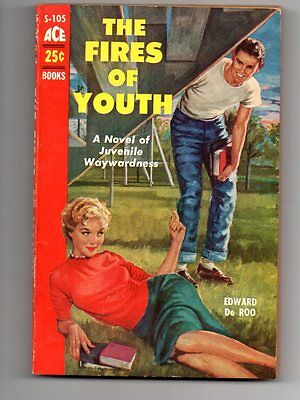 The Fires Of Youth by Edward de Roo Ace Books S-105 1955