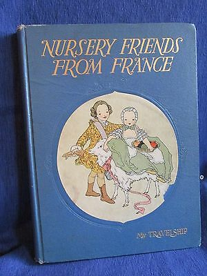 NURSERY FRIENDS FROM FRANCE, 1st Edition 1927 illustrated by PETERSHAM, Music