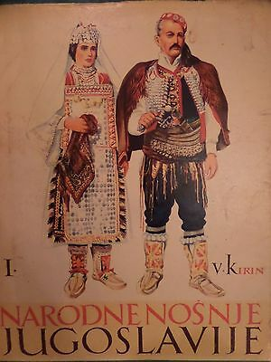 Yugoslovian National Dress Narodne Nosnje Jugoslavije Volume I