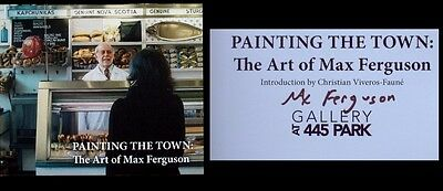 """The Art of Max Ferguson Exhibition """"PAINTING THE TOWN"""" SIGNED Catalog 2014"""