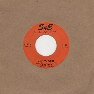 Jackie Shane - In My Tenement / Comin Down - Sue S 788 - Northern Soul Crossover