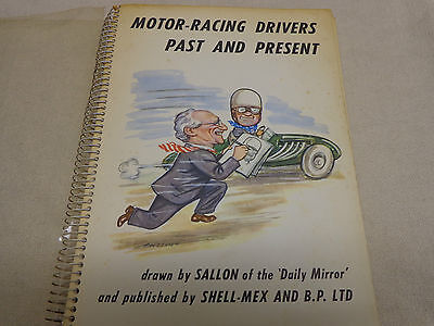 Motor Racing Drivers Past and Present by Sallon for Shell BP Published 1956