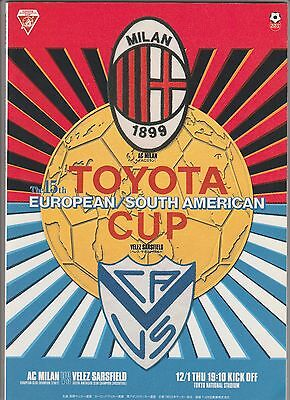 Orig.PRG   Toyota Cup 1994  FINAL  VELEZ SARSFIELD - AC MAILAND  !!  RARITY