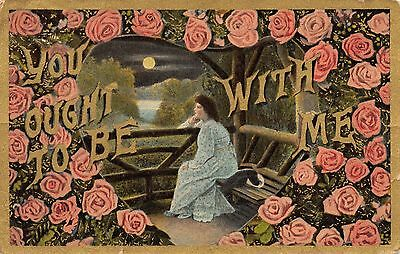 'You Ought To Be With Me' Roses heart-shaped frame of Moon, Woman -1909 Postcard