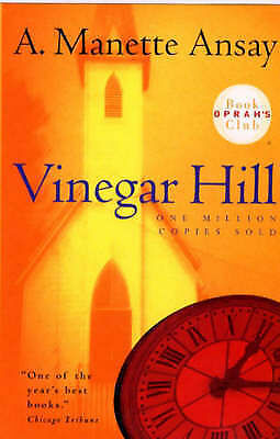 Vinegar Hill OPRAH'S  BOOK CLUB by A. Manette Ansay (Paperback, 2000)