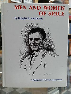 Men And Women Of Space By Douglas B Hawthorne Book