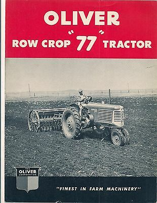 We have a 4 page brochure of the Oliver Tractor Co. Row Crop 77 Tractor colored