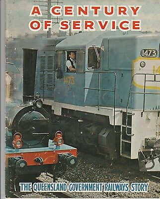 Queensland Government Railways 1865-1965 A Century Of Service SCARCE BOOK