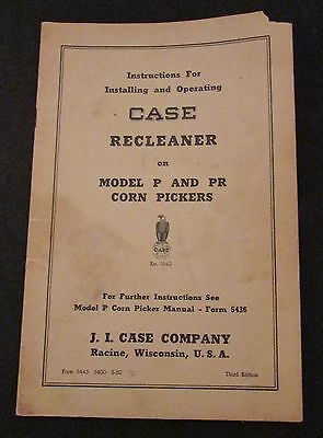 Case Instructions Operating Recleaner on Model P and PR Corn Pickers 1952 Nice