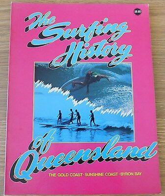 SURFING HISTORY of QUEENSLAND Rare Book 1983 Gold Sunshine Coast Byron