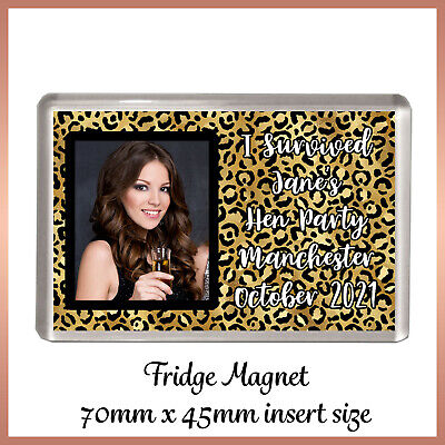 Personalised LEOPARD PRINT Photo FRIDGE MAGNET Hen Night Birthday Party Favour