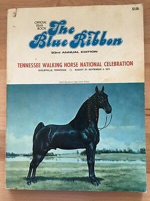 The Blue Ribbon Tennessee Walker / Walking Horse Yearbook  33rd Edition (1971)
