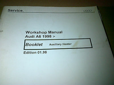 Audi A6 1998 on Factory Workshop Manual Auxiliary Heater