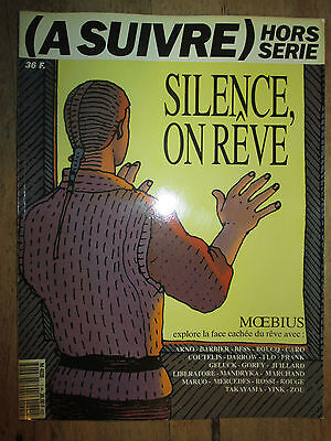 Revue (A SUIVRE)  HORS SERIE  - Silence, on rêve  MOEBIUS
