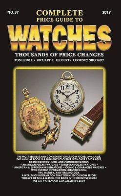 2017 Complete Price Guide to Watches Best Book re: WATCH COLLECTING New!