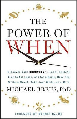Michael Breus , The Power of When: Discover Your Chronotype- ... 9780316391269
