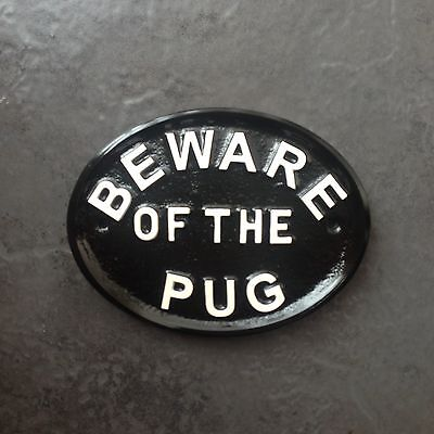 Beware of the Dog pug security business home sign plaque
