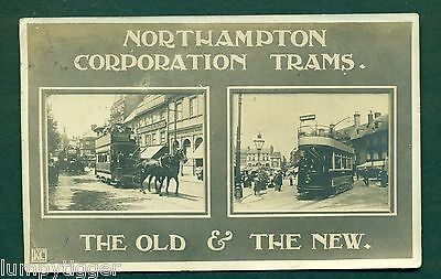 NORTHAMPTON CORPORATION TRAMS,THE OLD & THE NEW,vintage postcard