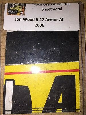 Jon Wood Armor All 2006 NASCAR Authentic Race Used Sheet Metal