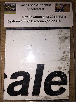 Alex Bowman 2014 Daytona 500 NASCAR Authentic Race Used Sheet Metal