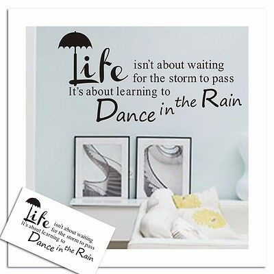 Dance in the Rain Wall Quote Decal Sticker Vinyl Mural Room Decor Removable HP