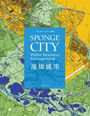 Sponge City: Water Resource Management, Sophie Barbaux, New Book