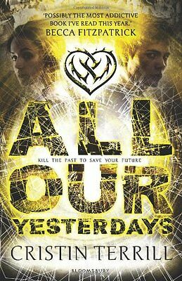 All Our Yesterdays, Cristin Terrill, New Book