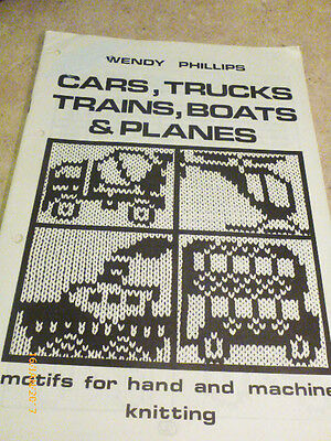 Cars, Trucks, Trains, Boats And Planes - Motifs For Hand And Machine Knitting