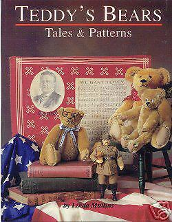 TEDDY'S BEARS TALES & PATTERNS BOOK - 4 full-size Antique Teddy Sewing Patterns