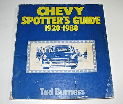 Chevy Spotters Guide 1920 to 1980 - Tad Burness
