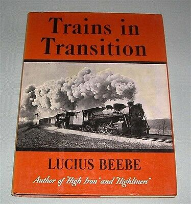 Trains in Transistion, by L Beebe, USA, HC book,