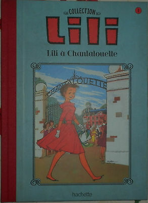 Collection Hachette Lili L'espiegle - Lili A Chantalouette N°1