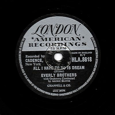 1958 UK No1 EVERLY BROTHERS 78 ALL I HAVE TO DO IS DREAM / CLAUDETTE HLA-8618 EX