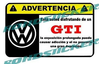Vinilo impreso pegatina ADVERTENCIA VOLKSWAGEN GTI RACING STICKER DECAL