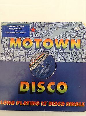 "CLIFTON DYSON: BODY IN MOTION / YOU GOTTA KEEP DANCIN' 1980 US Motown 12"" single"