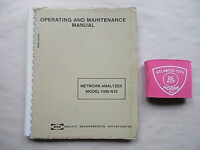 Pm Model 1038-N10 Network Analyzer Operating & Maintenance Manual 1499-15126