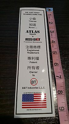 """BT Industries Tell the Thieves We Own Atlas Bipods & Accushot Decal Sticker 9"""""""