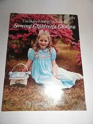 The Busy Mother's Guide to Sewing Children's clothes by nancy Coburn heirloom