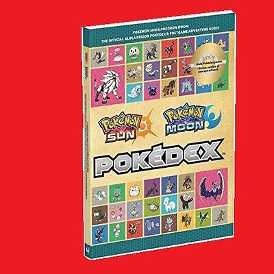 POKEMON SUN MOON OFFICIAL POKEDEX & POSTGAME ADVENTURE STRATEGY GUIDE Pokédex