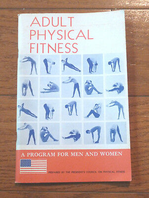ADULT Physical Fitness Program Brochure Pres. L.B. Johnson Council on Phys.Fitns