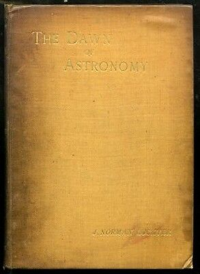 Joseph Norman Lockyer  Dawn of Astronomy Ancient Egyptians 1894 First Edition